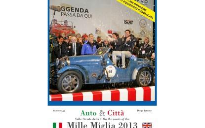 Auto & Città: sulle Strade della Mille Miglia 2013