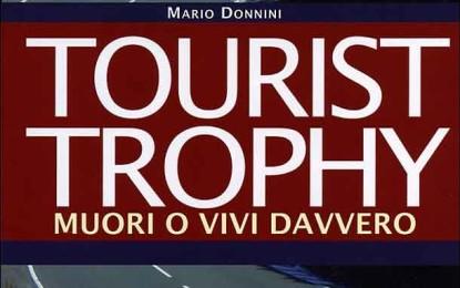 Tourist Trophy. Muori o vivi davvero