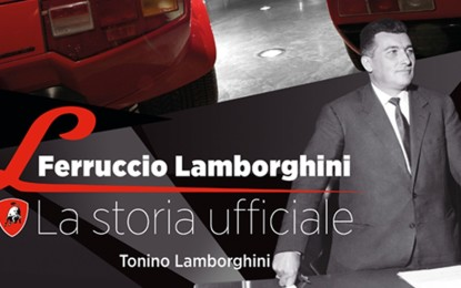 Ferruccio Lamborghini, la Storia Ufficiale