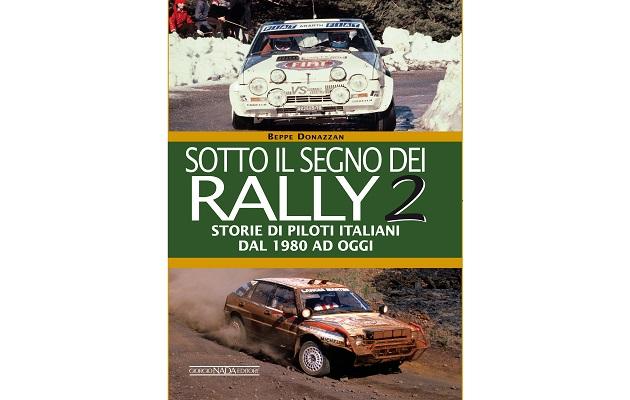 Sotto il segno dei Rally VOL II