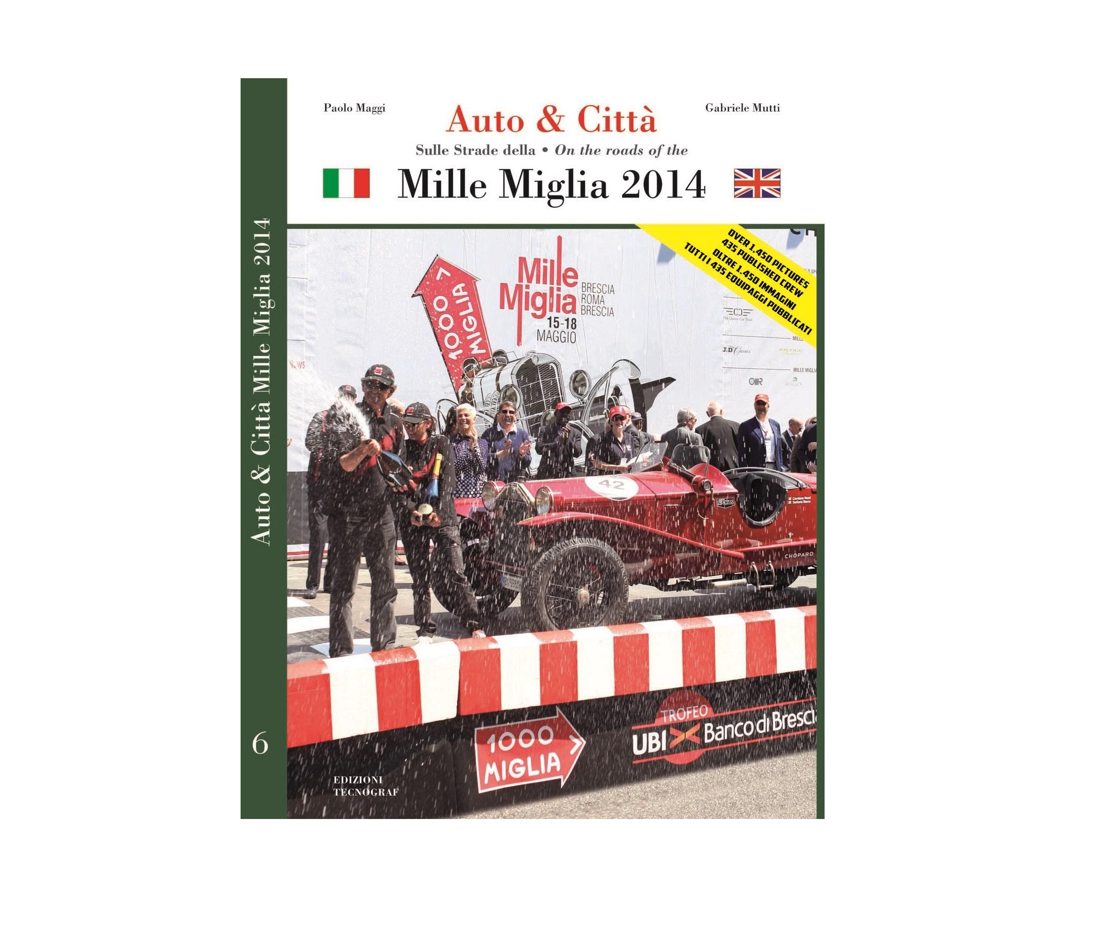 Mille Miglia 2014: speciale per voi lettori!