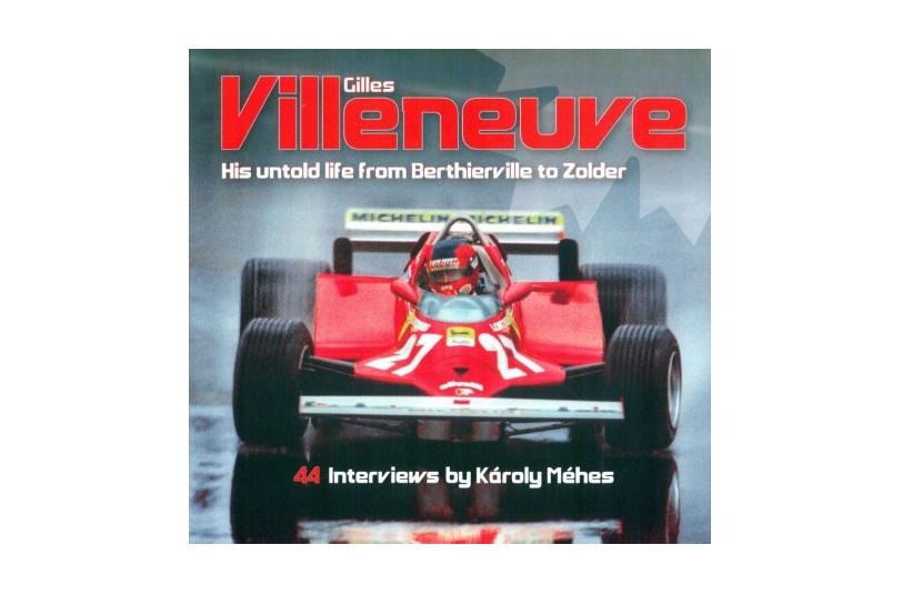 Gilles Villeneuve: his untold life
