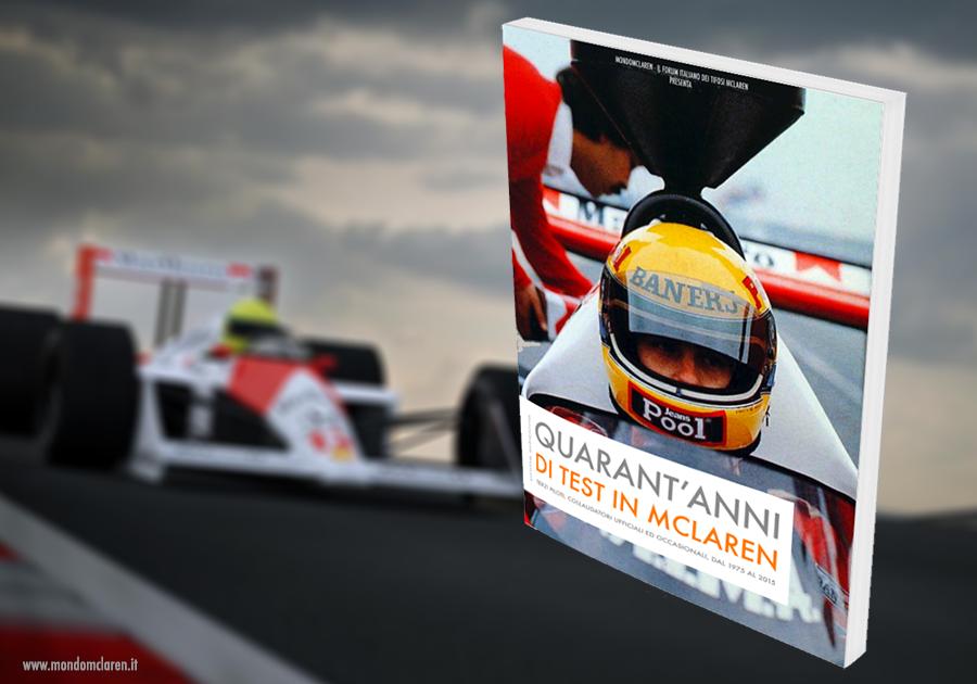 Quarant'anni di test in McLaren