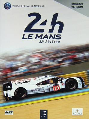 Le Mans 24 Hours 2015: Official Yearbook