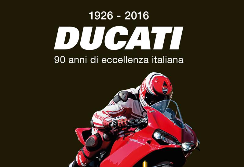 Ducati, 90 anni di eccellenza italiana