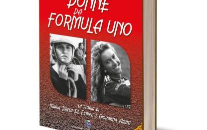Donne da Formula Uno: De Filippis e Amati