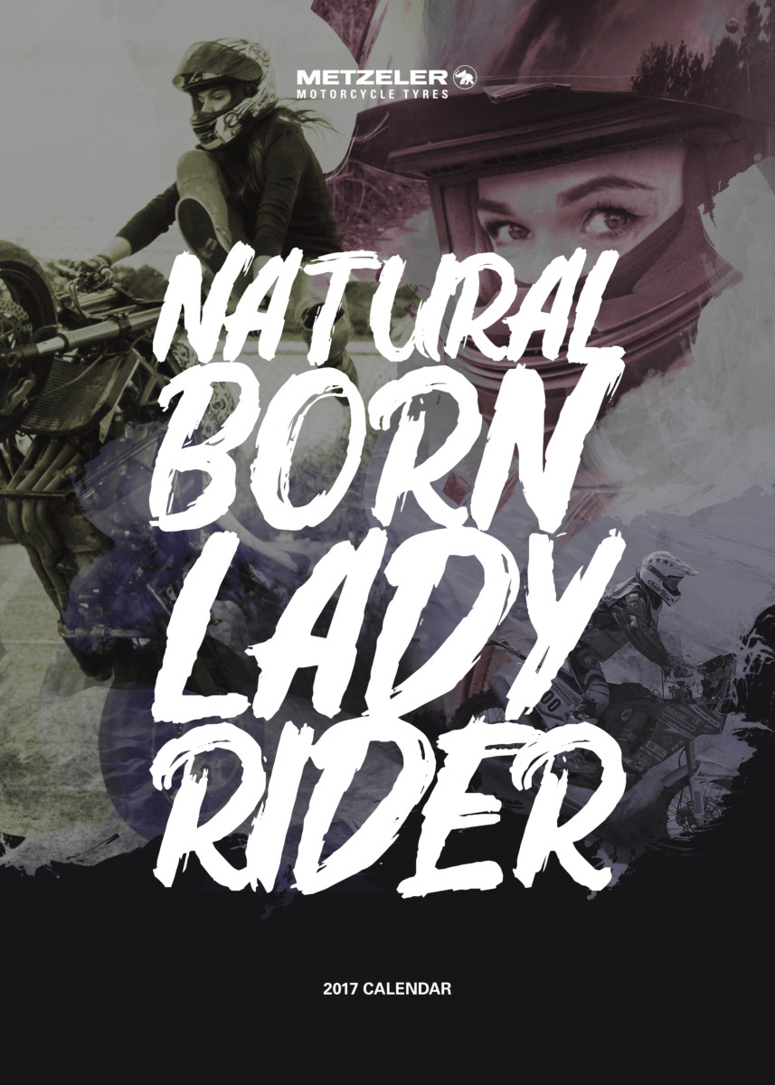 Calendario METZELER 2017: Natural Born Lady Rider