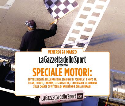 La Gazzetta dello Sport: edizione speciale per MotoGP e F1 2017