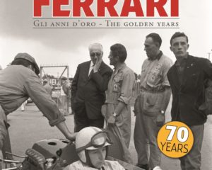Ferrari. Gli anni d'oro/The golden years. Con promo!