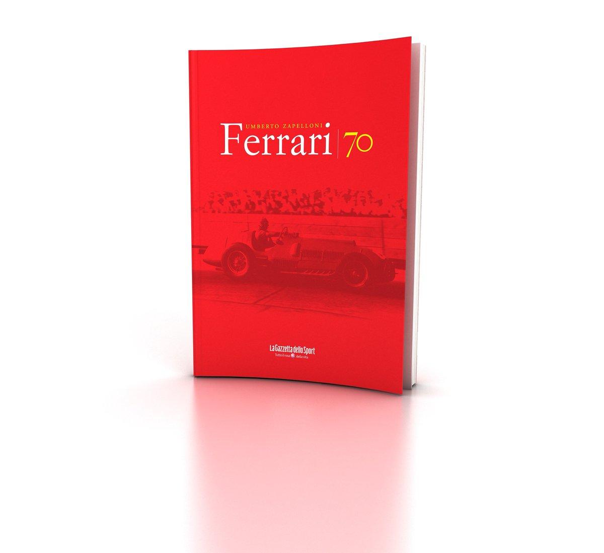 """Da oggi con La Gazzetta dello Sport """"Ferrari 70"""""""