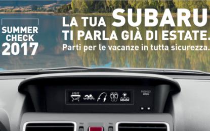 Con Subaru Italia è il momento del Summer Check
