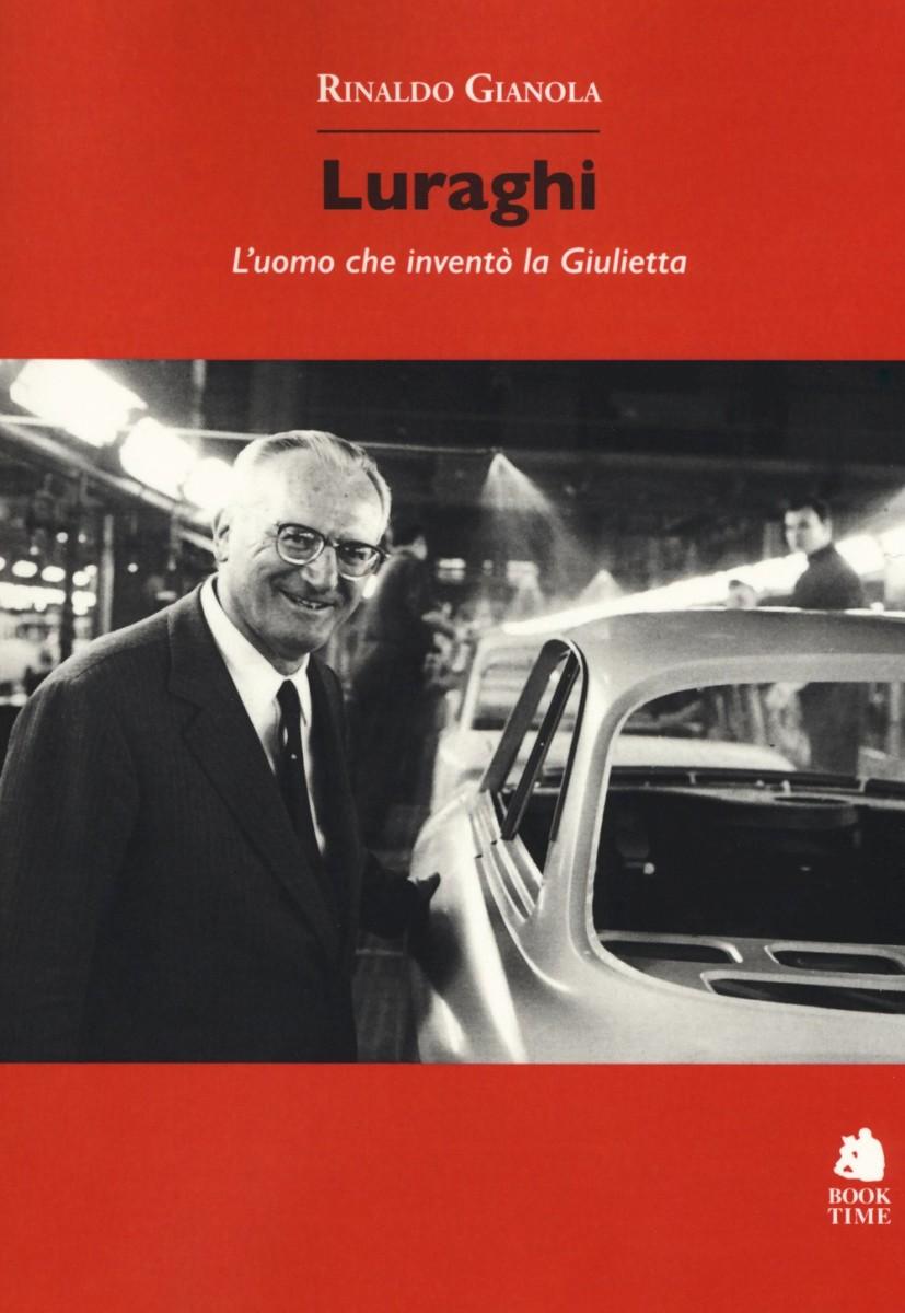 Luraghi: l'uomo che inventò la Giulietta
