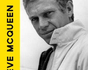 Steve McQueen The Life