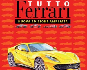 Tutto Ferrari / Ferrari All the Cars