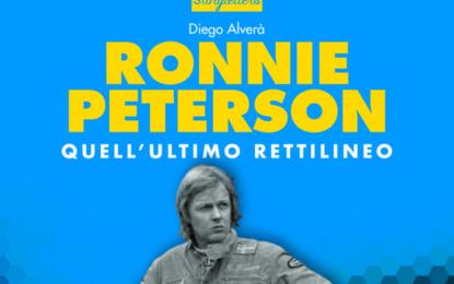 RONNIE PETERSON Quell'ultimo rettilineo