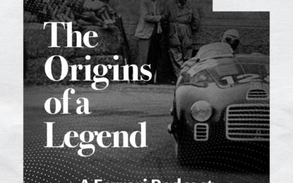 """""""Le origini di una leggenda"""": podcast sulla storia Ferrari"""