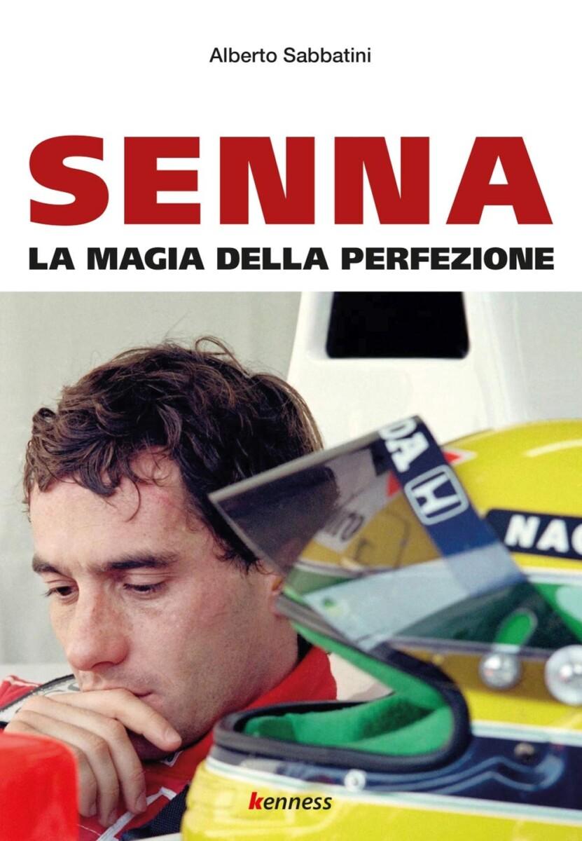 Senna. La magia della perfezione