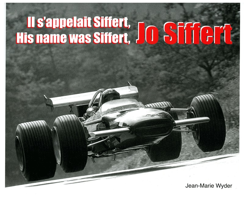 Jo Siffert: il s'appelait Siffert/His name was Siffert