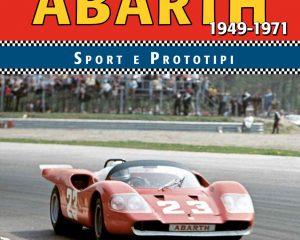 Abarth Sport e Prototipi 1949-1971